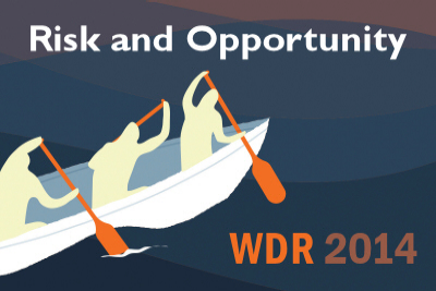 Доклад о мировом развитии за 2014 год - Риски и возможности: управление рисками в интересах развития